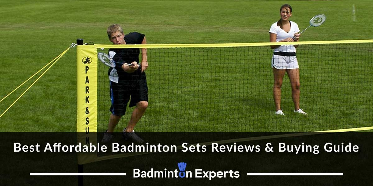 Best Affordable Badminton Sets