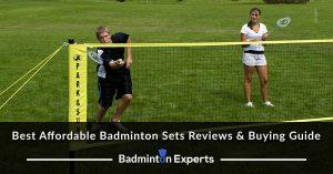 Best Affordable Badminton Sets